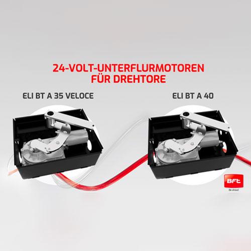 ELI BT A, die neuen 24-Volt-Unterflurmotoren für Drehtore