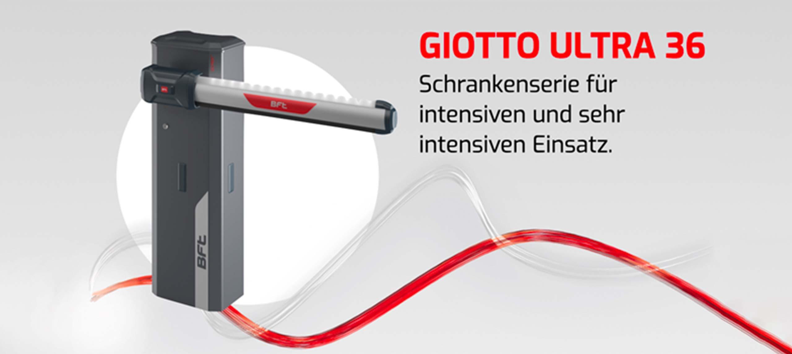 Giotto Ultra 36 – Schrankenserie für intensiven uns sehr intensiven Einsatz.